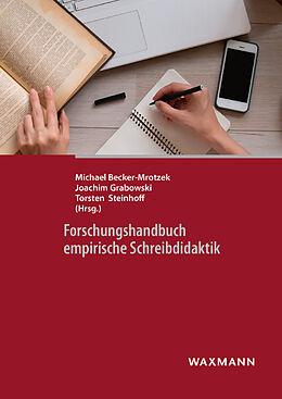 Forschungshandbuch empirische Schreibdidaktik [Version allemande]
