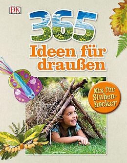 365 Ideen für draußen [Versione tedesca]