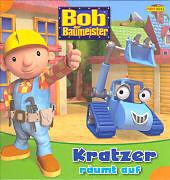 Bob der Baumeister 3. Mixi räumt auf