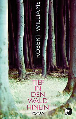 Tief in den Wald hinein [Versione tedesca]