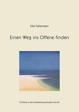 Einen Weg ins Offene finden [Versione tedesca]