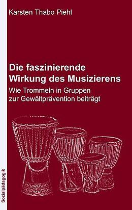 Die faszinierende Wirkung des Musizierens