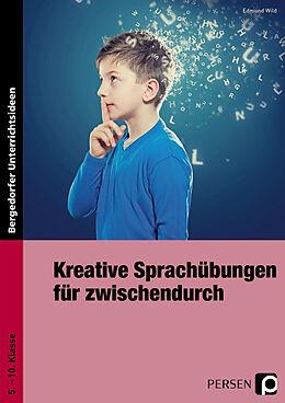 Kreative Sprachübungen für zwischendurch [Versione tedesca]