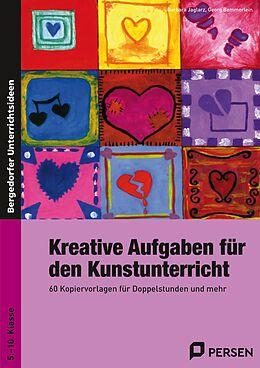 Kreative Aufgaben für den Kunstunterricht Sek I [Versione tedesca]