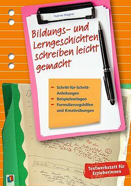 Bildungs- und Lerngeschichten schreiben leicht gemacht [Version allemande]