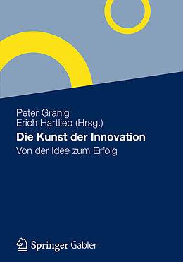 Die Kunst der Innovation [Version allemande]