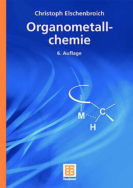 Organometallchemie [Version allemande]