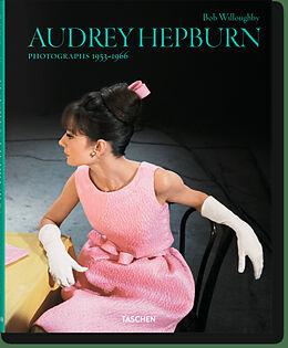 Audrey Hepburn. Photographs 1953-1966 [Versione tedesca]