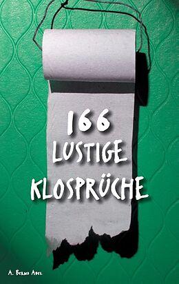 166 lustige Klosprüche [Versione tedesca]
