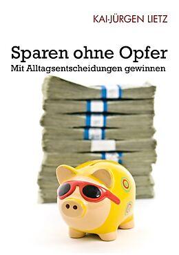 Sparen ohne Opfer [Version allemande]