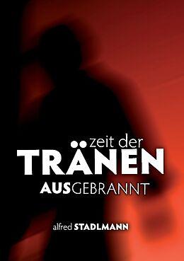 Zeit der Tränen - Ausgebrannt [Version allemande]
