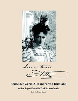 Briefe der Zarin Alexandra von Russland [Version allemande]