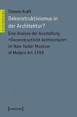Dekonstruktivismus in der Architektur? [Versione tedesca]
