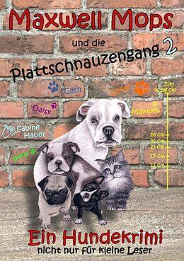 Maxwell Mops und die Plattschnauzengang 2 [Versione tedesca]