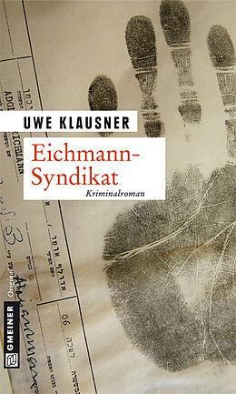 Eichmann-Syndikat [Version allemande]