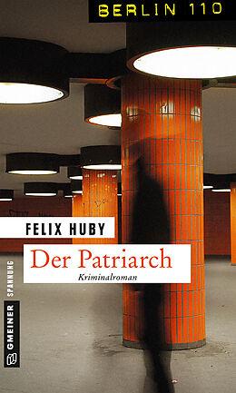Der Patriarch [Version allemande]