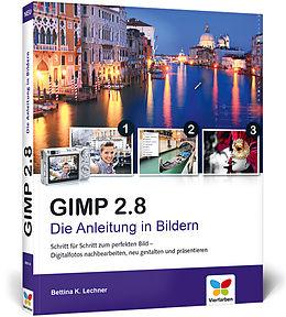 GIMP 2.8 - Die Anleitung in Bildern