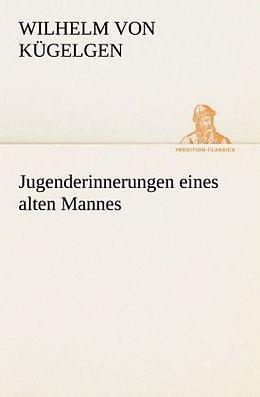 Jugenderinnerungen eines alten Mannes [Versione tedesca]
