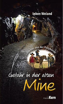Gefahr in der alten Mine [Versione tedesca]
