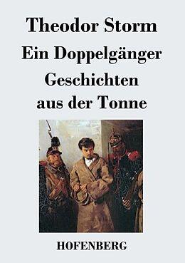 Ein Doppelgänger / Geschichten aus der Tonne [Version allemande]