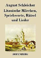 Litauische Märchen, Sprichworte, Rätsel und Lieder