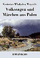 Volkssagen und Märchen aus Polen [Version allemande]