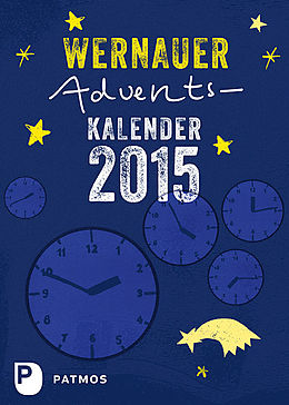 Wernauer Adventskalender 2015 [Versione tedesca]