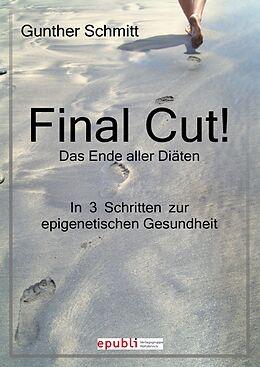Final Cut! Das Ende aller Diäten [Version allemande]