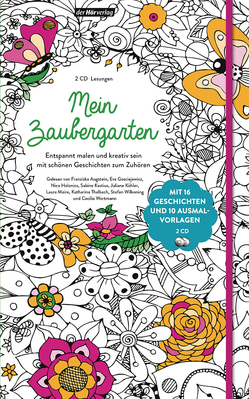 Mein Zaubergarten - Hermann Hesse, Erwin Strittmatter, Johannes Roth ...