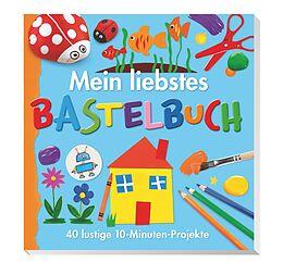Mein liebstes Bastelbuch [Version allemande]