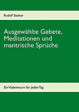Ausgewählte Gebete, Meditationen und mantrische Sprüche [Version allemande]