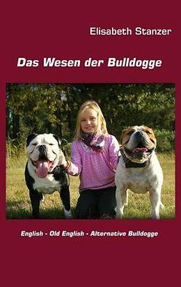 Das Wesen der Bulldogge [Versione tedesca]