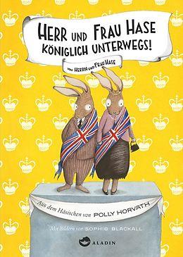 Herr und Frau Hase - Königlich unterwegs! [Version allemande]