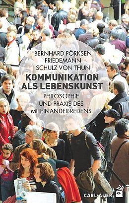 Kommunikation als Lebenskunst [Versione tedesca]