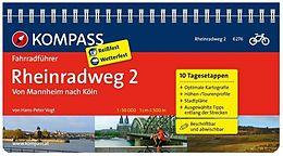 Rheinradweg 2. Von Mannheim bis Köln 50000