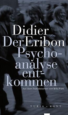 Der Psychoanalyse entkommen [Versione tedesca]