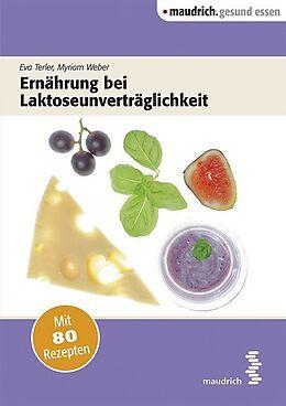 Ernährung bei Laktoseunverträglichkeit [Versione tedesca]