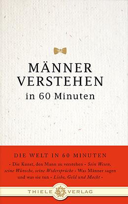 Männer verstehen in 60 Minuten [Versione tedesca]