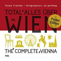 Total alles über Wien / The complete Vienna [Version allemande]