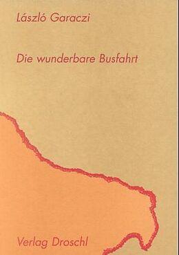 Die wunderbare Busfahrt [Versione tedesca]