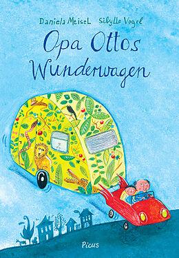 Opa Ottos Wunderwagen