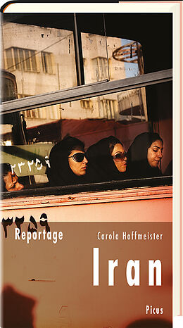 Reportage Iran. Schwarze Schleier, grüne Fahnen [Versione tedesca]