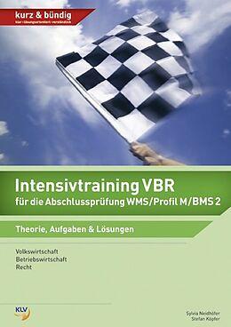 Intensivtraining VBR für die Abschlussprüfung WMS/Profil M/BMS 2 [Version allemande]