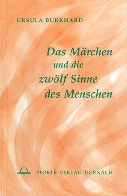 Das Märchen und die zwölf Sinne des Menschen [Versione tedesca]