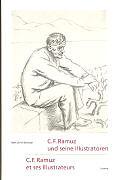 C.F. Ramuz und seine Illustratoren [Version allemande]