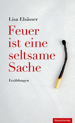 Feuer ist eine seltsame Sache [Version allemande]