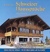 Schweizer Haussprüche [Version allemande]