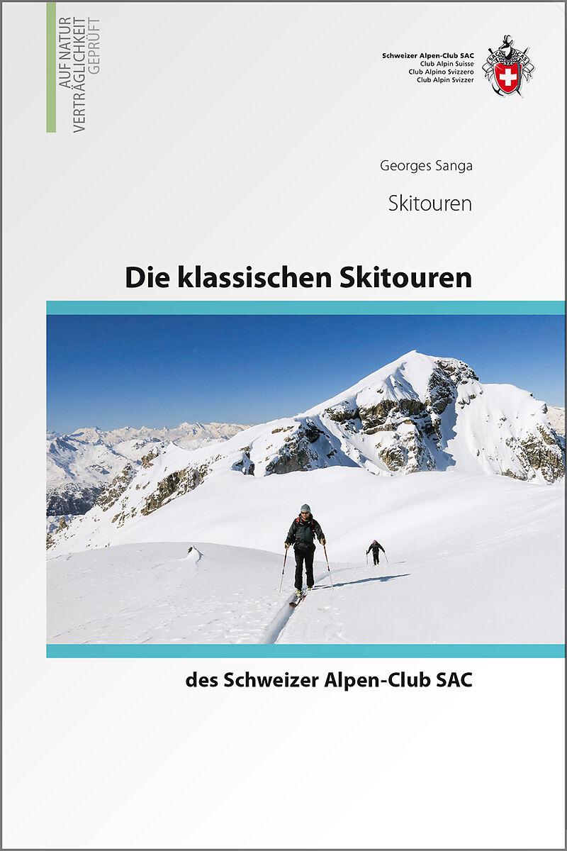 die klassischen skitouren des schweizer alpen club sac georges sanga buch kaufen. Black Bedroom Furniture Sets. Home Design Ideas