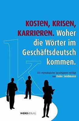 Kosten, Krisen, Karrieren [Version allemande]