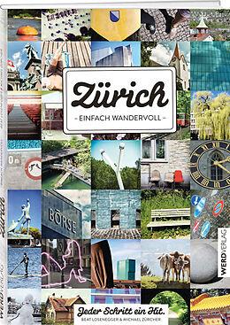 Zürich - einfach wandervoll [Versione tedesca]